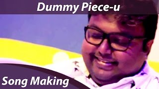 Making of Dummy Piece-u | Arulnithi | Keba Jeremiah | D.Imman | Orange Music