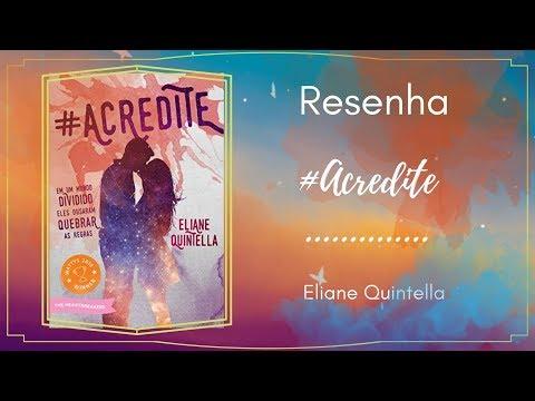 Resenha - #Acredite - Eliane Quintella
