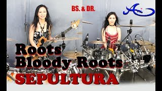 [New] Sepultura - Roots bloody roots  Drum & Bass cover by Ami Kim (#48-3)