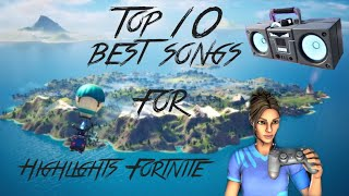 Top 10 of the best music for highlights fortnite ! 🎧🎮