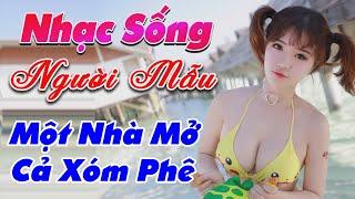 nhac-song-thinh-hanh-2020-lk-nhac-song-tru-tinh-mot-nha-mo-ca-xom-phe