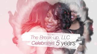 The Evolution of The Break-Up, LLC