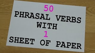 50 Phrasal Verbs With 1 Sheet Of Paper   English Phrasal Verbs The Native Way