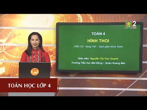 MÔN TOÁN - LỚP 4 | HÌNH THOI | 19H45 NGÀY 28.04.2020 | HANOITV