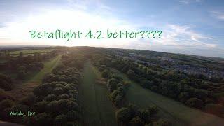 Betaflight 4.2 ??? I likey- fpv freestyle