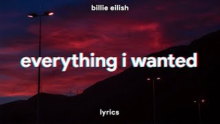 Billie Eilish   Everything I Wanted (Lyrics)
