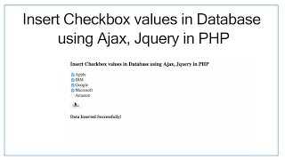 Insert Checkbox values in Database using Ajax, Jquery & PHP