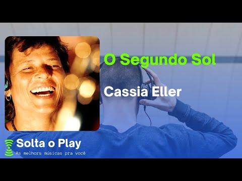 Cassia Eller - O Segundo Sol