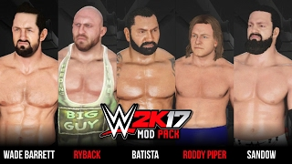 WWE 2K17 NEW SUPERSTARS! - Batista, Ryback, Roddy Piper, Wade Barrett, X-Pac | WWE 2K17 PC Mods