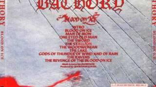 Bathory - Intro + Blood on Ice