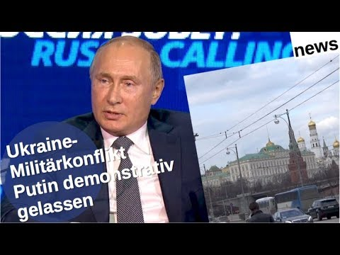 Ukraine-Militärkonflikt: Putin demonstrativ gelassen [Video]