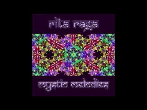 Rita Raga - Mystic Melodies [Remastered] | Full Album