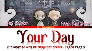 Your Day - Kim Ki Won 김기원 Feat Kim Bom | It's Okay to Not Be Okay OST Special Track Part 3 | English