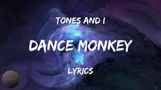 Tones and I - Dance Monkey (Lyrics) | Dance with me oh oh