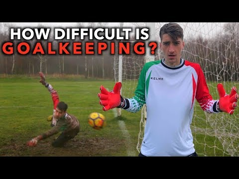 How Difficult is playing as Goalkeeper? (Outfield player tries being Goalie for 1 week )
