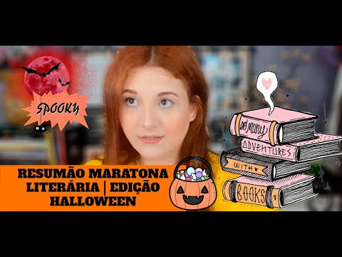 RESUMÃO MARATONA LITERÁRIA | EDIÇÃO HALLOWEEN