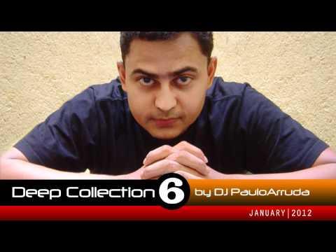 DJ Paulo Arruda – Deep House Collection 6
