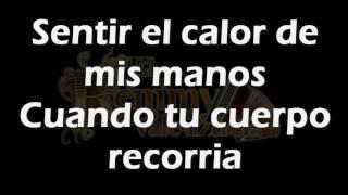 Caricias clandestinas •Remmy Valenzuela•(LETRA)