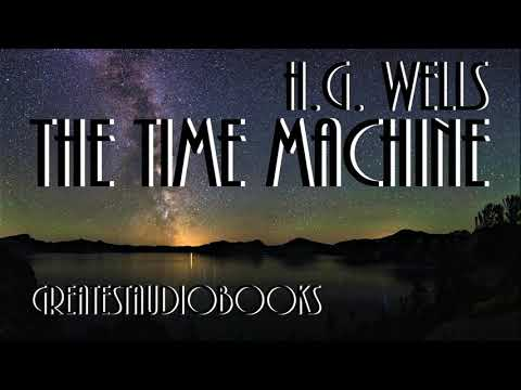 🕰️ THE TIME MACHINE by H.G. Wells – FULL AudioBook 🎧📖 | Greatest🌟AudioBooks V3