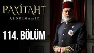 Payitaht Abdulhamid episode 114 with English subtitles Full HD