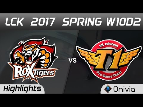 ROX vs SKT Highlights Game 1 LCK Spring 2017 W10D2 ROX Tigers vs SK Telecom T1