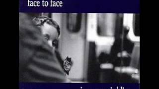 Face To Face - I Know What You Are