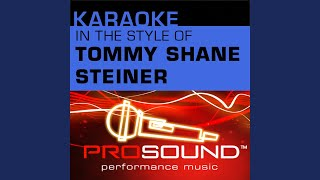 What If She's An Angel (Karaoke With Background Vocals) (In the style of Tommy Shane Steiner)