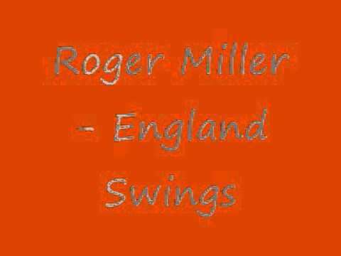 England Swings (Song) by Roger Miller