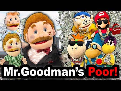 SML YTP: Mr.Goodman's Poor!