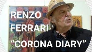 """'ESCLUSIVA pre-vernissage """"Corona Diary"""" di Renzo Ferrari' episoode image"""