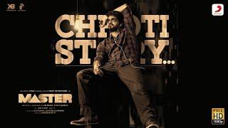 Chhoti Story Song Lyrics in English – Vijay The Master