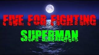 Five For Fighting - Superman (Legendado)