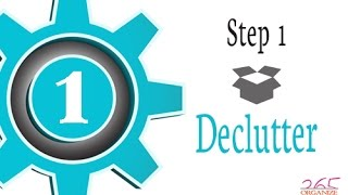 Organize 365 Podcast Episode 144 - Getting Organized Step 1: Decluttering