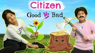 Good Citizen vs Bad Citizen .. | #MoralValues #Roleplay #Fun #Sketch #MyMissAnand