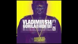 Vladimir 518 - Gorila vs. Architekt (celé album)