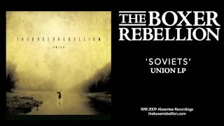 The Boxer Rebellion - Soviets (Union LP)