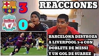 "BARCELONA VENCE A LIVERPOOL ""3-0"" (REACCIONES)"