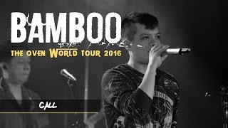 Call | @bamboomuzaklive: The Oven World Tour 2016 LIVE! in Edmonton