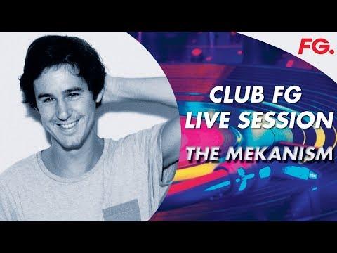 THE MEKANISM   CLUB FG LIVE MIX