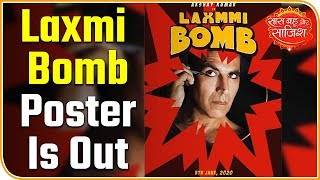 Akshay Kumar's new poster of film Laxmi Bomb is out