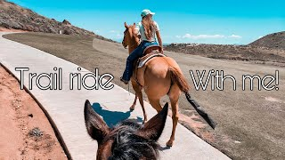 Come Trail Ride With Me! 04/14/20