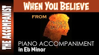 When You Believe   From The Movie The Prince Of Egypt   Piano Accompaniment Film Version   Karaoke