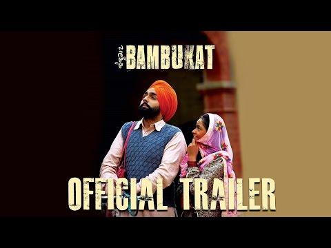 Bambukat Trailer  Ammy Virk