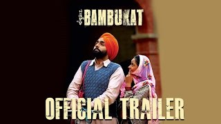 Bambukat  Official Trailer  Ammy Virk  Binnu Dhillon  Releasing On 29th July 2016