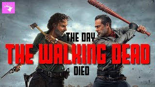 The Day The Walking Dead Died