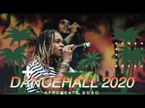 DANCEHALL 2020 | AFROBEATS 2020 | AFRO BASHMENT 2020 | AFROFUSION 2020 |AFROBEAT 2020 | REGGAE 2020
