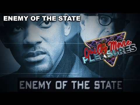 Enemy Of The State... Is a Guilty Movie Pleasure