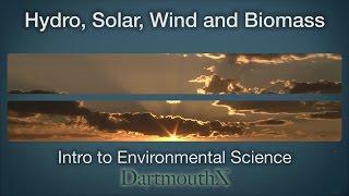 Hydro, Solar, Wind, and Biomass