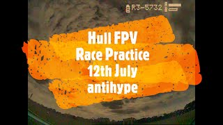 Hull FPV 12th July Race Practice - antihype