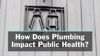 IAPMO: Plumbing and Public Health